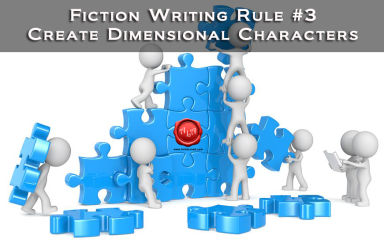 fiction-writing-rule-3-create-dimensional-characters